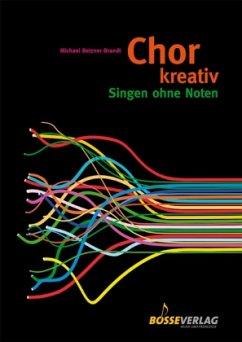 Chor kreativ