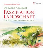 Faszination Landschaft