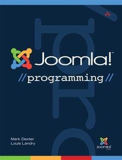 Joomla! Programming - Dexter, Mark; Landry, Louis