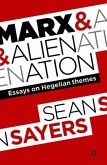 Marx and Alienation: Essays on Hegelian Themes