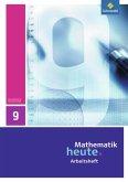 Mathematik heute 9. Arbeitsheft. Realschule. Sachsen-Anhalt