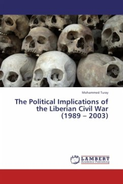 The Political Implications of the Liberian Civil War (1989-2003)