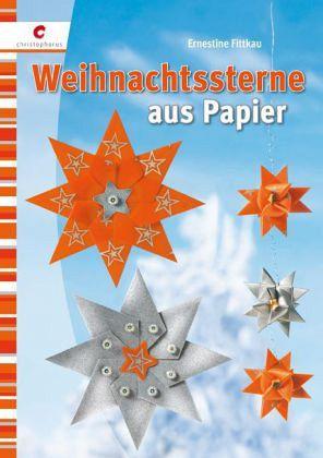 Weihnachtssterne aus Papier - Fittkau, Ernestine