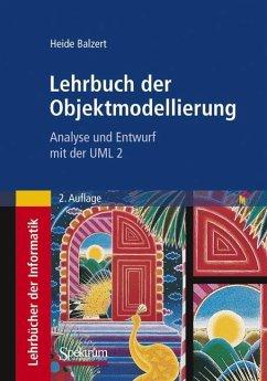 Lehrbuch der Objektmodellierung - Balzert, Heide