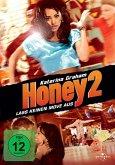 Honey 2 - Lass keinen Move aus