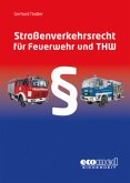 Straßenverkehrsrecht für Feuerwehr und THW