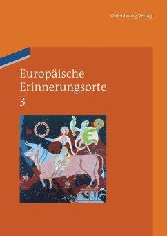 Europäische Erinnerungsorte 3