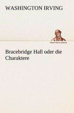 Bracebridge Hall oder die Charaktere