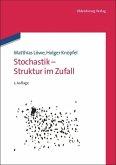 Stochastik - Struktur im Zufall
