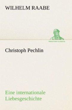 Christoph Pechlin - Raabe, Wilhelm