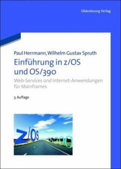 Einführung in z/OS und OS/390 - Herrmann, Paul; Spruth, Wilhelm G.