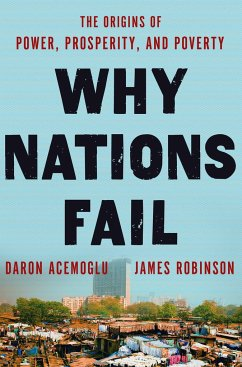 Why Nations Fail - Acemoglu, Daron; Robinson, James A.