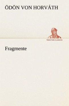 Fragmente - Horváth, Ödön von