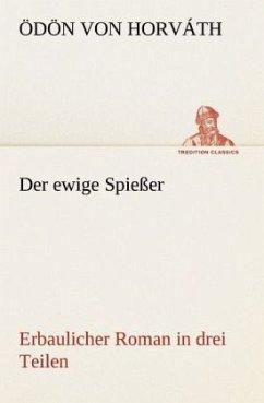 Der ewige Spießer - Horváth, Ödön von