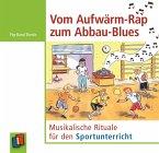 Vom Aufwärm-Rap zum Abbau-Blues, 1 Audio-CD