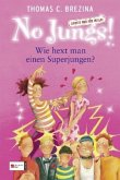 Wie hext man einen Superjungen? / No Jungs! Bd.17 (Mängelexemplar)