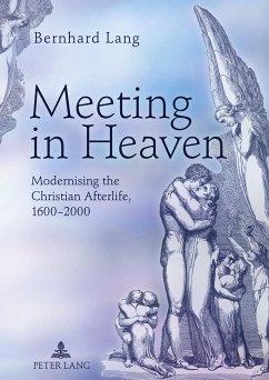 Meeting in Heaven - Lang, Bernhard