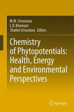 Chemistry of Phytopotentials: Health, Energy and Environmental Perspectives