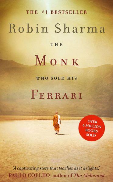 The Monk Who Sold His Ferrari Von Robin S Sharma