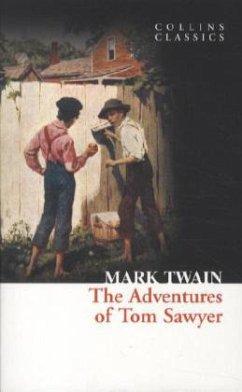 The Adventures of Tom Sawyer (Collins Classics) - Twain, Mark