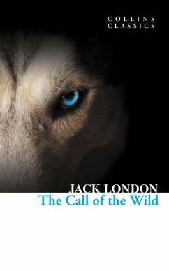 The Call of the Wild (Collins Classics) - London, Jack
