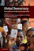 Global Democracy: Normative and Empirical Perspectives
