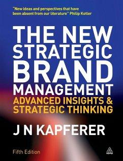 The New Strategic Brand Management - Kapferer, Jean Noel
