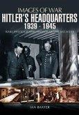 Hitler's Headquarters: 1939-1945