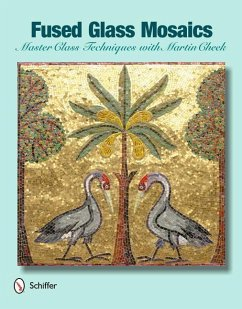 Fused Glass Mosaics: Master Class Techniques with Martin Cheek - Cheek, Martin