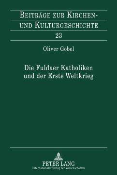 Die Fuldaer Katholiken und der Erste Weltkrieg