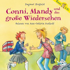 Conni, Mandy und das große Wiedersehen / Conni & Co Bd.6 (MP3-Download) - Hoßfeld, Dagmar