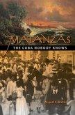 Matanzas: The Cuba Nobody Knows