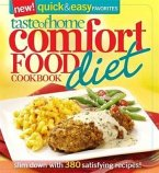 Taste of Home Comfort Food Diet Cookbook: New Quick & Easy Favorites: Slim Down with 380 Satisfying Recipes!