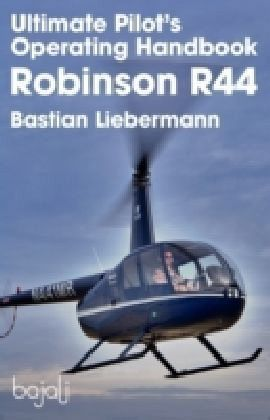 ultimate pilot operating handbook robinson r44