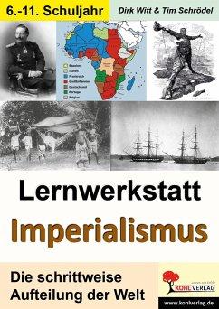 Lernwerkstatt Imperialismus - Witt, Dirk;Schrödel, Tim