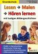 Lesen - Malen - Hören lernen