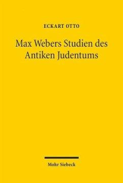 Max Webers Studien des Antiken Judentums - Otto, Eckart