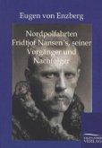 Nordpolfahrten Fridtjof Nansens, seiner Vorgänger und Nachfolger