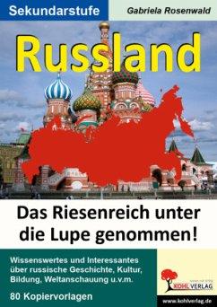 Russland - Das Riesenreich unter die Lupe genommen! - Rosenwald, Gabriela
