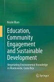 Education, Community Engagement and Sustainable Development