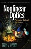 Nonlinear Optics: Phenomena, Materials, and Devices