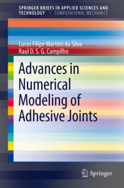 Advances in Numerical Modeling of Adhesive Joints - Silva, Lucas F. M. da;Campilho, Raul D. S. G.