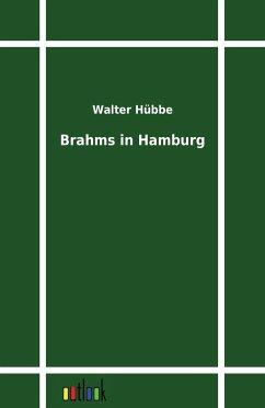 Brahms in Hamburg