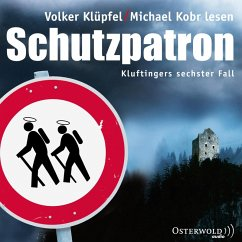 Schutzpatron / Kommissar Kluftinger Bd.6 (MP3-Download) - Klüpfel, Volker; Kobr, Michael