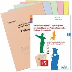 Der Eignungstest / Einstellungstest zur Ausbildung bei Polizei, Feuerwehr, Zoll und Bundeswehr - Guth, Kurt; Mery, Marcus