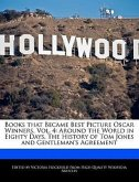 Books That Became Best Picture Oscar Winners, Vol. 4: Around the World in Eighty Days, the History of Tom Jones and Gentleman's Agreement