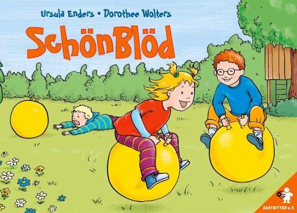 SchönBlöd - Enders, Ursula; Wolters, Dorothee
