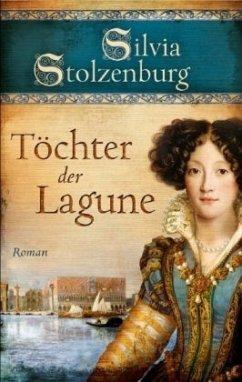 Töchter der Lagune - Stolzenburg, Silvia