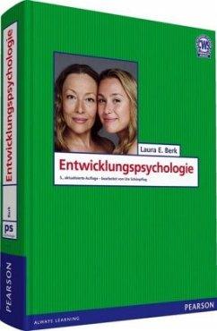 Entwicklungspsychologie - Berk, Laura E.