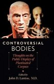 Controversial Bodies - Thoughts on the Public Display of Plastinated Corpses